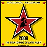 Nacional Records Sampler 2009: The New Sounds Of Latin Music