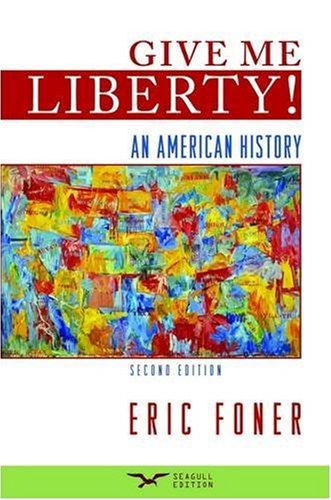 Give Me Liberty! An American History From 1865
