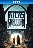 Atlas Shrugged II: The Strike [HD]