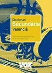 Diccionari Secund�ria Valenci� (Vox -...