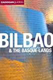 Bilbao &amp; the Basque Lands