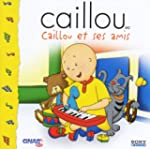 Sears Caillou Et Ses Amis (Cd) (Frn)