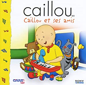 Sears caillou et ses amis cd frn caillou amazon ca music