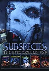 Subspecies-The Epic Collection: Subspecies; Subspecies II; Subspecies III; Subspecies 4: Subspecies Vampire Journals