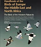 Handbook of the Birds of Europe, the Middle East and North Africa. The Birds of the Western Palearctic Vol 9: Buntings and New World Warblers.: Buntings and New World Warblers Vol 9