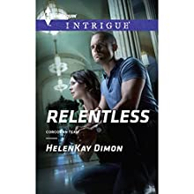 Relentless (       UNABRIDGED) by HelenKay Dimon Narrated by Bunny Warren
