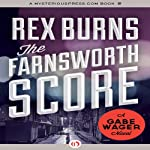 The Farnsworth Score | Rex Burns