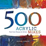 500 Acrylic Mixes: Paint Color Recipe...