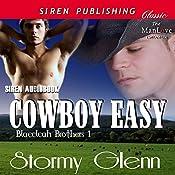 Cowboy Easy: Blaecleah Brothers, Book 1 | Stormy Glenn