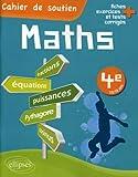Mathématiques 4e comprendre & acquérir les techniques de base...