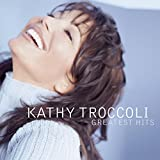 Kathy Troccoli - Greatest Hits