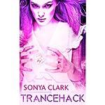 Trancehack | Sonya Clark