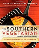 img - for The Southern Vegetarian Cookbook: 100 Down-Home Recipes for the Modern Table book / textbook / text book