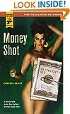 Money Shot (Hard Case Crime Book 40)