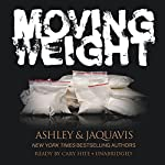 Moving Weight | Ashley JaQuavis