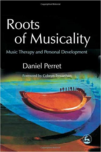 Roots of Musicality: Music Therapy and Personal Development