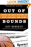 Out of Bounds: Inside the NBA's Culture of Rape, Violence, and Crime