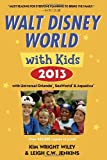 Fodors Walt Disney World with Kids 2013: with Universal Orlando, SeaWorld & Aquatica (Travel Guide)