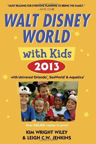 Fodor's Walt Disney World with Kids 2013: with Universal Orlando, SeaWorld & Aquatica (Travel Guide)
