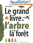 Le grand livre de l'arbre et de la for�t