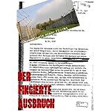 """Der fingierte Ausbruch: Chronologie einer Fluchtvon """"Klaus K�hler"""""""
