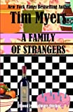 A Family of Strangers (1463785100) by Myers, Tim