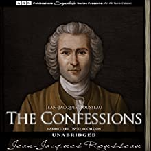 The Confessions Audiobook by Jean-Jacques Rousseau Narrated by David McCallion