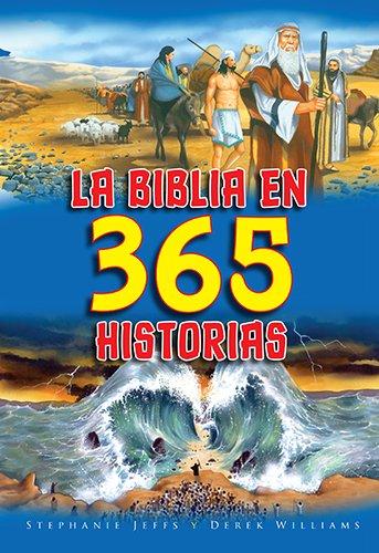 La Biblia en 365 Historias (Spanish Edition)