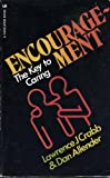 Encouragement: How to Give and Receive it (0948188227) by Crabb, Lawrence J.