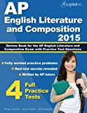 AP English Literature and Composition 2015: Review Book