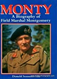 img - for Monty: A Biography of Field Marshal Montgomery book / textbook / text book