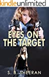 Eyes On The Target (Keeping An Eye On...
