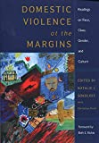 img - for Domestic Violence at the Margins: Readings on Race, Class, Gender, and Culture book / textbook / text book