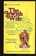 The Jewish wife by Gwen Gibson Schwartz