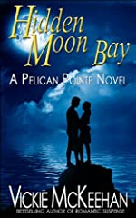 Hidden Moon Bay (A Pelican Pointe Novel)