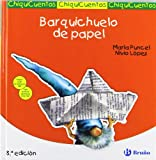 img - for Barquichuelo de papel/ Little Boat of Paper (Chiquicuentos/ Little Stories) (Spanish Edition) book / textbook / text book