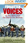Forgotten Voices of the Blitz and the...