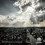 monoclogue