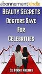 The Beauty Secrets Doctors Save For C...
