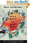 It's a Bunny-Eat-Bunny World: A Write...