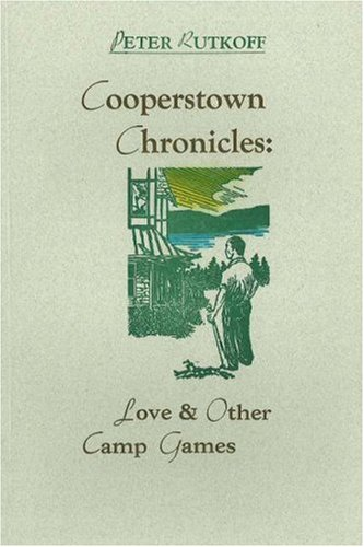 Cooperstown Chronicles: Love & Other Camp Games PDF