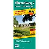 Radwanderkarte Elberadweg 2 Dessau-Wittenberge: Mit Ausflugszielen, Einkehr- & Freizeittipps, reissfest, wetterfest, abwischbar, GPS-genau. 1:50000: ... beschriftbar und wieder abwischbar