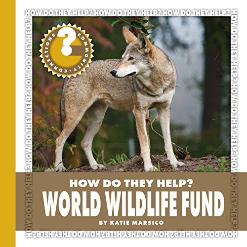 world-wildlife-fund-community-connections-how-do-they-help