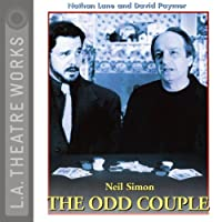 The Odd Couple  by Neil Simon Narrated by Nathan Lane, David Paymer, full cast
