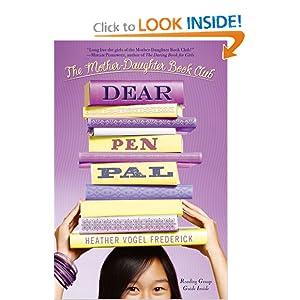 Dear Pen Pal (Mother Daughter Book Club)