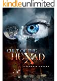 Cult of the Hexad (Afterlife saga Book 6)