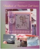 Hanbook of Parchment Craft Basics (9088760233) by Linda Williams
