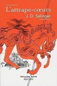 L'Attrape-Coeurs par J. D. Salinger