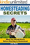 Homesteading Secrets: What You Should...