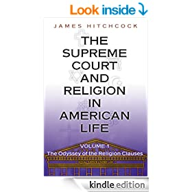 The Supreme Court and Religion in American Life, Vol. 1: The Odyssey of the Religion Clauses (New Forum Books)